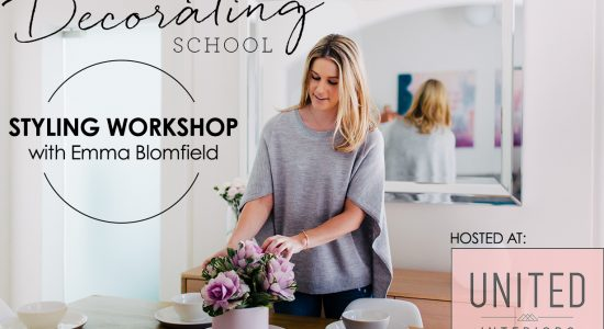 The Decorating School's Styling Workshop – at United Interiors